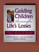 Guiding Children Through Life's Losses