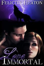 Love Immortal: A Vampire Romance Novel