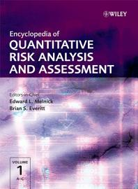 Encyclopedia of Quantitative Risk Analysis and Assessment PDF