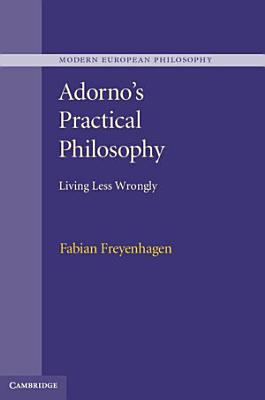 Adorno s Practical Philosophy