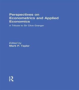 Perspectives on Econometrics and Applied Economics Book