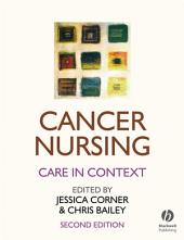 Cancer Nursing: Care in Context, Edition 2