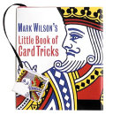Mark Wilson s Little Book Of Card Tricks PDF