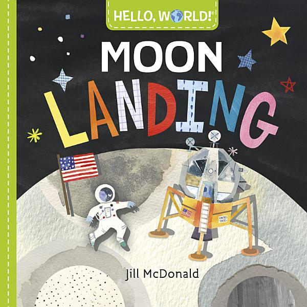 Download Hello  World  Moon Landing Book
