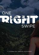 One Right Swipe