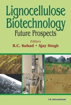 Lignocellulose Biotechnology