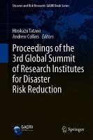 Proceedings of the 3rd Global Summit of Research Institutes for Disaster Risk Reduction PDF