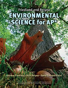Friedland Relyea Environmental Science for AP  Book