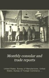 Monthly consular and trade reports: Volume 86, Issues 328-331