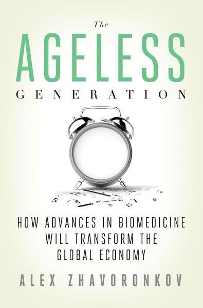 Download The Ageless Generation Book