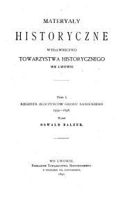Regestr złoczyńców grodu sanockiego 1554-1638