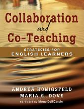 Collaboration and Co-Teaching: Strategies for English Learners