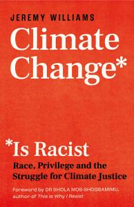 Climate Change Is Racist