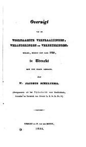 Overzicht van de voornaamste verfraayingen, veranderingen en verbeteringen, welke, sedert den jare 1820, te Utrecht zijn tot stand gebragt