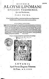 Historiae Aloysii Lipomani episcopi Veronensis, De vitis Sanctorum... (Ep. ded. G. Simonis Levino Baers)