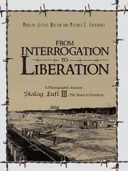 From Interrogation To Liberation Book PDF