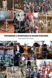 Performance e Antropologia de Richard Schechner