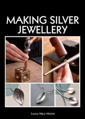 Making Silver Jewellery