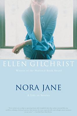 Nora Jane  A Life in Stories