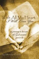 With All My Heart  I Will Love You PDF
