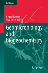 Geomicrobiology and Biogeochemistry