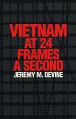 Vietnam at 24 Frames a Second