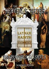 THROUGH THE HEAVENLY GATES: THE NEW REVISED EDITION: BIOGRAPHIES OF THE SAINTS BOOK 3 OF 3: THE PATH OF OBEDIENCE: LAYMAN SAINTS