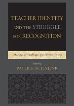 Teacher Identity and the Struggle for Recognition