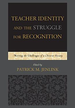 Teacher Identity and the Struggle for Recognition PDF