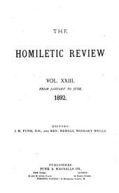The Homiletic Review: Volume 23, Issues 1-6