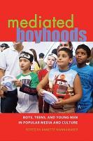 Mediated Boyhoods PDF