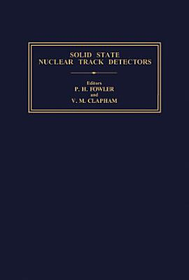Solid State Nuclear Track Detectors PDF