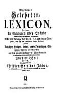 Allgemeines Gelehrten Lexicon  darinne die Gelehrten aller St  nde sowohl m  nn  als weiblichen Geschlechts PDF
