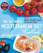 The Ultimate Mediterranean Diet Cookbook