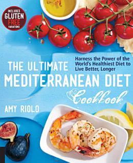 The Ultimate Mediterranean Diet Cookbook Book