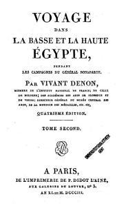 Voyage Dans La Basse Et La Haute Égypte Pendant Les Campagnes Du Général Bonaparte: 2