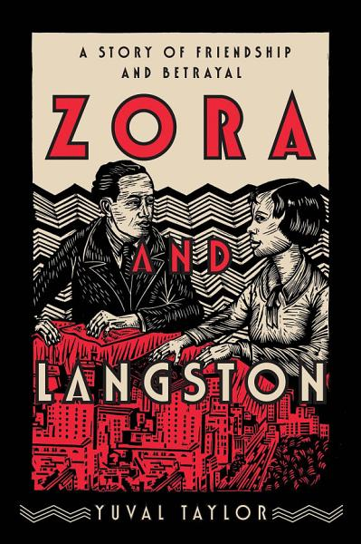 Download Zora and Langston  A Story of Friendship and Betrayal Book