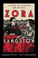 Zora and Langston  A Story of Friendship and Betrayal PDF