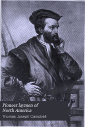 Pioneer Laymen of North America: Volume 1