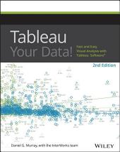 Tableau Your Data!: Fast and Easy Visual Analysis with Tableau Software, Edition 2