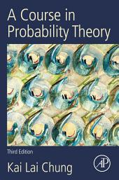 A Course in Probability Theory, Revised Edition: Edition 2