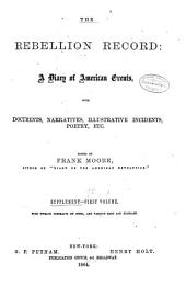 The Rebellion Record. Supplement.--First Volume