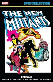 New Mutants Epic Collection: Renewal, Volume 1