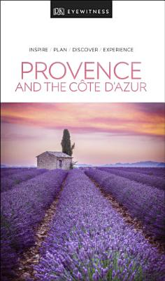 DK Eyewitness Provence and the C  te d Azur PDF