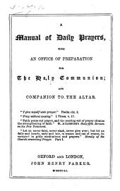 A Manual of Daily Prayers. By G. P., i.e. Sir G. Prevost