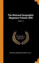 The National Geographic Magazine Volume 1890  Volume 2 PDF