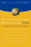 Christian Writers  Market Guide 2004 PDF