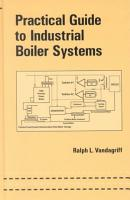 Practical Guide to Industrial Boiler Systems PDF