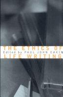 The Ethics of Life Writing PDF