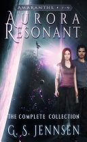 Aurora Resonant: The Complete Collection